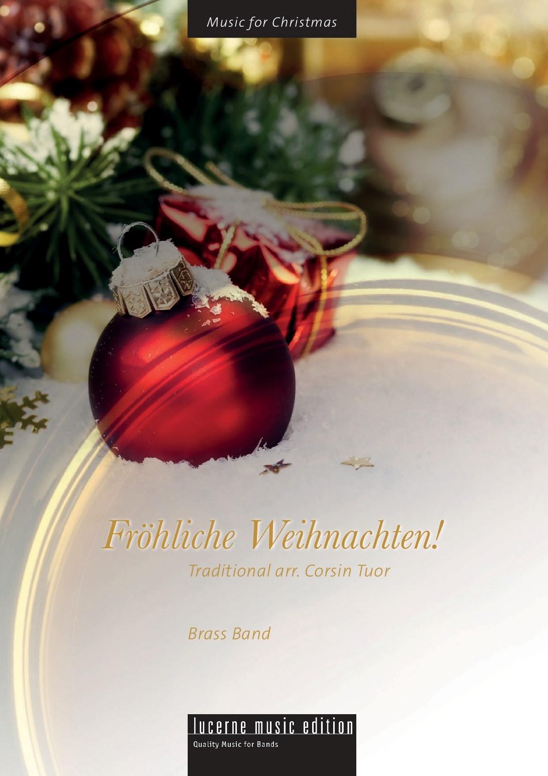 Fröhliche Weihnachten!  (Merry Christmas!)