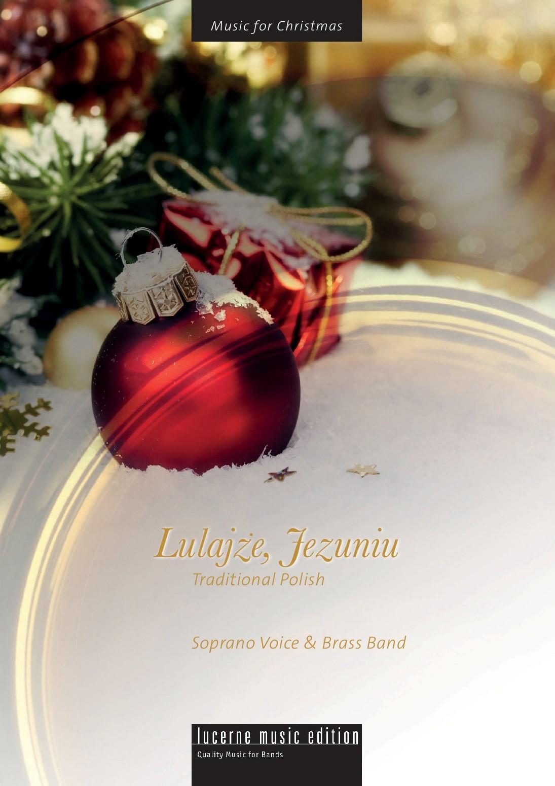 Lulajze, Jezuniu (Vocal Solo)